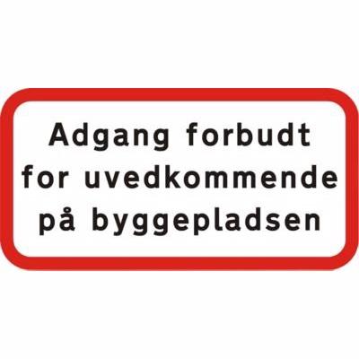 Image of   Undertavle - Adgang forbudt for uvedkommende på Byggeplads- UA-X2 25x50cm T3 refleks,DS/EN12899-1